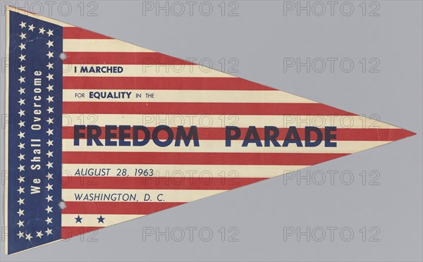 Pennant from The March on Washington for Jobs and Freedom, August 28, 1963. Creator: Unknown.